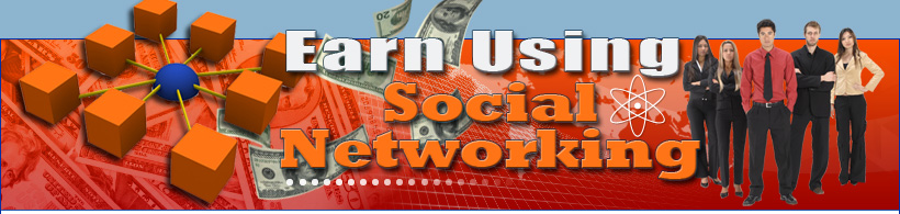 Earn Money Using Social Networking